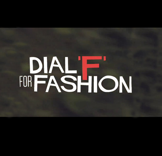 Dial 'F' for Fashion -